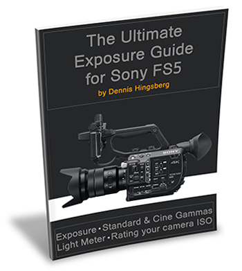 The Ultimate Exposure Guide for Sony FS7